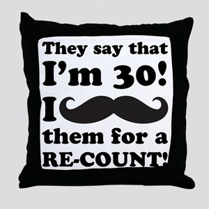 Funny Mustache 30th Birthday Throw Pillow