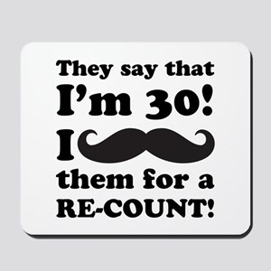 Funny Mustache 30th Birthday Mousepad