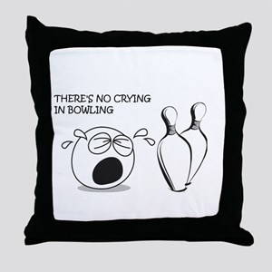 No Crying in Bowling Throw Pillow