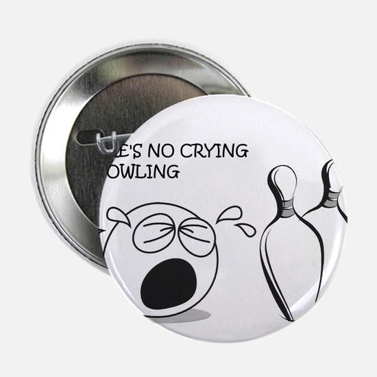 """No Crying in Bowling 2.25"""" Button"""