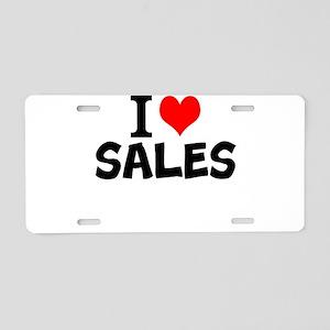 I Love Sales Aluminum License Plate
