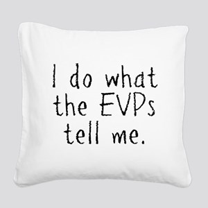 EVPs Square Canvas Pillow
