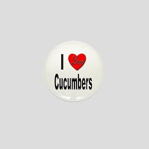 I Love Cucumbers Mini Button