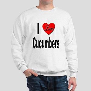 I Love Cucumbers (Front) Sweatshirt