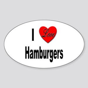 I Love Hamburgers Oval Sticker