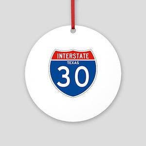 Interstate 30 - TX Ornament (Round)