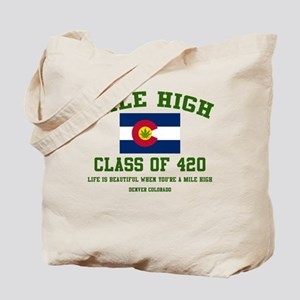 Mile High class of 420 Tote Bag