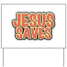 Jesus Saves Yard Sign