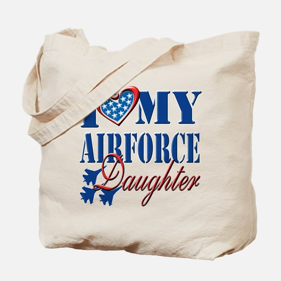 I Love My Airforce Daughter Tote Bag