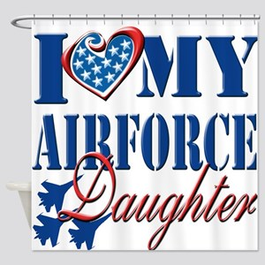I Love My Airforce Daughter Shower Curtain