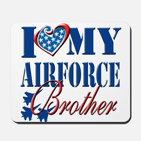 I Love My Airforce Brother Mousepad