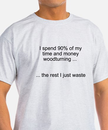 Time wasted. T-Shirt