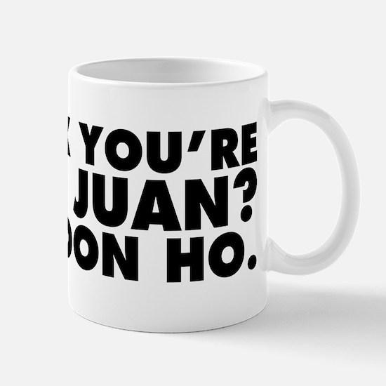 Think You're Don Juan? Try Don Ho. Mug