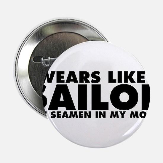 """Swears Like a Sailor 2.25"""" Button"""
