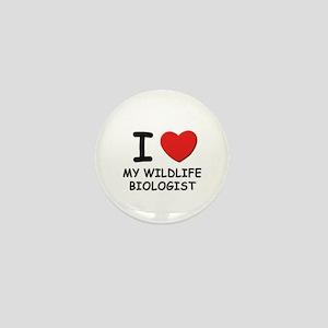 I Love wildlife biologists Mini Button