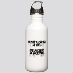 Laughing At Your Pain Stainless Water Bottle 1.0L