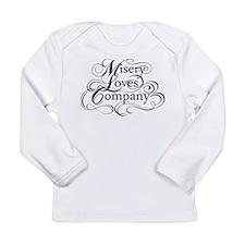 Misery Loves Company Long Sleeve Infant T-Shirt