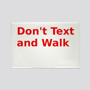 Don't Text and Walk Rectangle Magnet