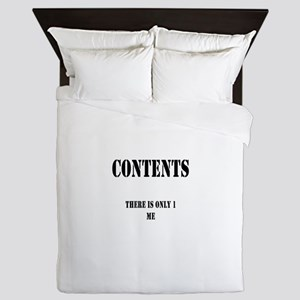 Contents There is only 1 Me Queen Duvet