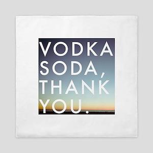 voda soda, thank you Queen Duvet