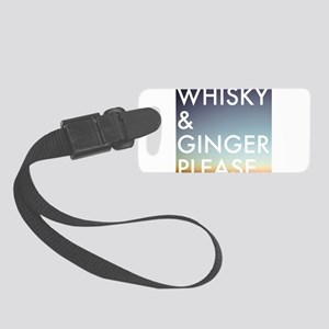 whisky and ginger, please Luggage Tag