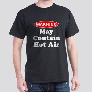 May Contain Hot Air Warning T-Shirt