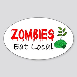 Zombies Eat Local Sticker