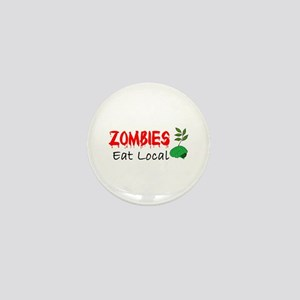 Zombies Eat Local Mini Button