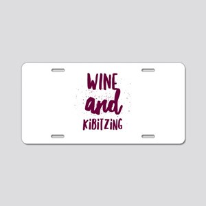 Wine and Kibitzing Aluminum License Plate