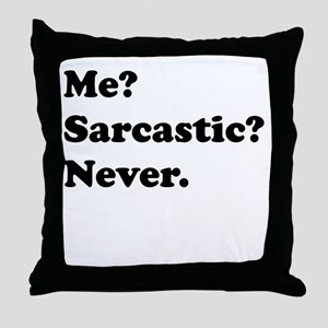 Sarcastic Throw Pillow