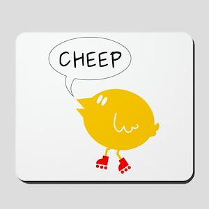 Cheep skate Mousepad