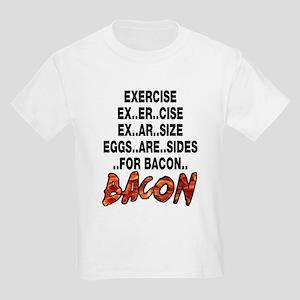Exercise Eggs Are Sides Bacon Kids Light T-Shirt
