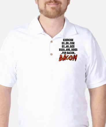 Exercise Eggs Are Sides Bacon Golf Shirt
