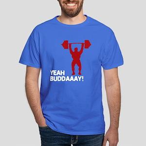 Yeah Buddaaay! Dark T-Shirt