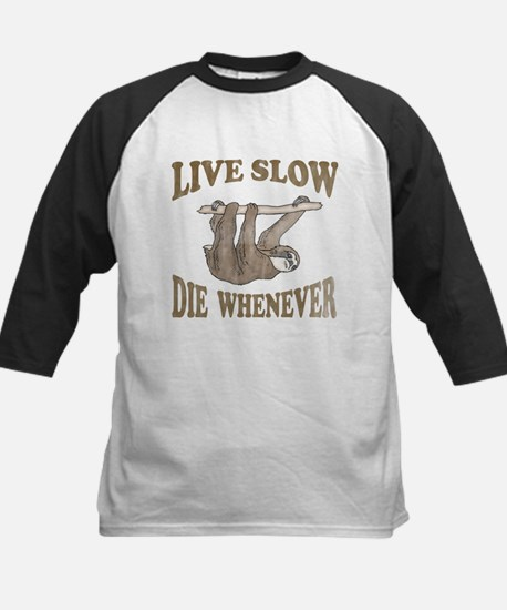 Live Slow Die Whenever Kids Baseball Jersey