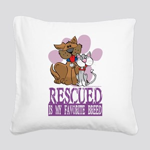 Rescued-Is-My-Favorite-Breed Square Canvas Pil