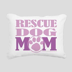Rescue-Dog-Mom Rectangular Canvas Pillow