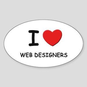 I Love web designers Oval Sticker