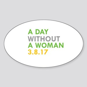 A DAY WITHOUT A WOMAN 3.8.17 Sticker