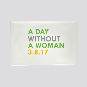 A DAY WITHOUT A WOMAN 3.8.17 Magnets