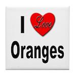 I Love Oranges Tile Coaster