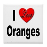I Love Oranges Tile Coaster