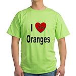 I Love Oranges (Front) Green T-Shirt