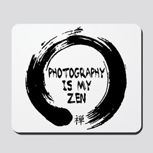 Photography is my Zen-1 Mousepad