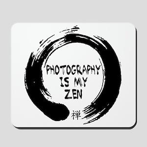 Photography is my Zen-1 Mousepad