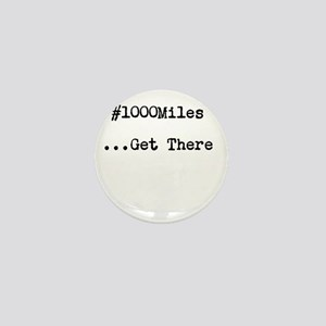 1000 Miles Mini Button