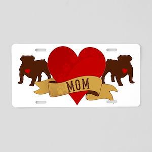 English Bulldog Mom Aluminum License Plate