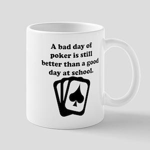 A Bad Day Of Poker Mug