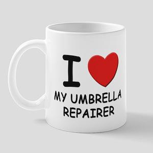 I Love umbrella repairers Mug