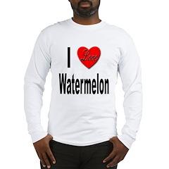 I Love Watermelon Long Sleeve T-Shirt